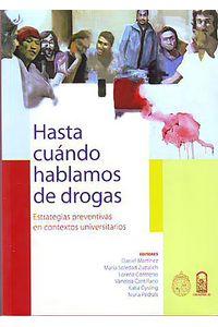 lib-hasta-cuando-hablamos-de-drogas-ebooks-patagonia-9789561411432