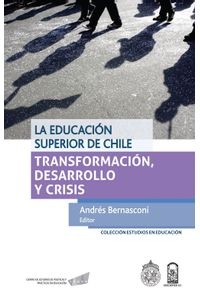 lib-la-educacion-superior-de-chile-ebooks-patagonia-9789561414921