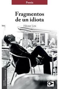 lib-fragmentos-de-un-idiota-ebooks-patagonia-9789563173130
