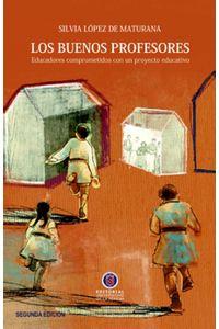 lib-los-buenos-profesores-2a-edicion-ebooks-patagonia-9789567393343