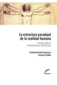 lib-la-estructura-paradojal-de-la-realidad-humana-editorial-universitaria-villa-mara-9789871868834