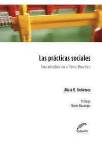 lib-las-practicas-sociales-editorial-universitaria-villa-mara-9789871868902