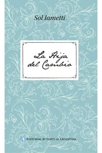 lib-la-hija-del-cambio-editorial-autores-de-argentina-9789877112528