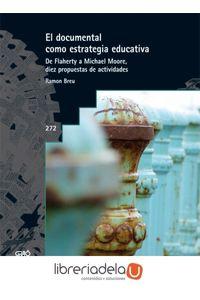 ag-el-documental-como-estrategia-educativa-de-flaherty-a-michael-moore-diez-propuestas-de-actividades-9788478279081