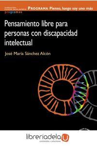 ag-programa-pienso-luego-soy-uno-mas-pensamiento-libre-para-personas-con-discapacidad-intelectual-9788436824353