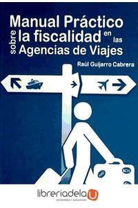 ag-manual-practico-sobre-la-fiscalidad-en-las-agencias-de-viajes-9788461544400