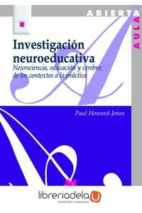 ag-investigacion-neuroeducativa-neurociencia-educacion-y-cerebro-de-los-contextos-a-la-practica-9788471337962