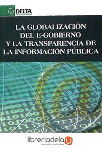 ag-la-globalizacion-del-e-gobierno-y-la-transparencia-de-la-informacion-publica-9788492954957