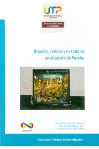 rituales-rutinasy-nostalgias-en-el-centro-de-pereira-9789587222890-utpe