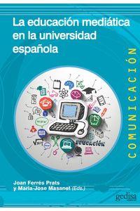 lib-la-educacion-mediatica-en-la-universidad-espanola-gedisa-9788416572090