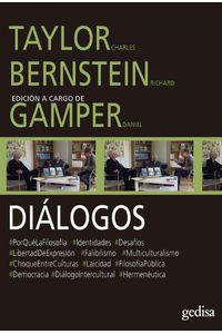 lib-dialogos-taylor-charles-y-bernstein-richard-con-daniel-gamper-gedisa-9788497849951
