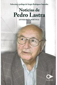 lib-noticias-de-pedro-lastra-ebooks-patagonia-9789563171686