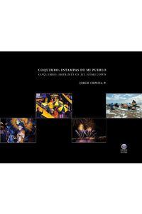 lib-coquimbo-estampas-de-mi-pueblo-ebooks-patagonia-9789567393695