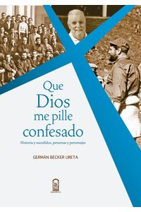 lib-que-dios-me-pille-confesado-ebooks-patagonia-9789561414761