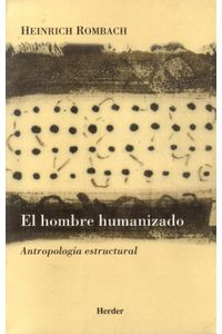lib-el-hombre-humanizado-herder-editorial-9788425431579