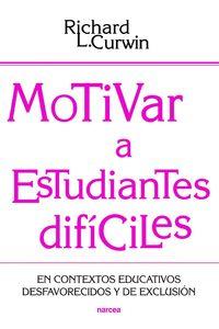 lib-motivar-a-estudiantes-dificiles-narcea-9788427719989