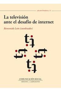 lib-la-television-ante-el-desafio-de-internet-comunicacin-social-ediciones-9788415544159