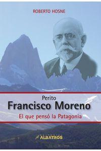 lib-perito-francisco-moreno-ebook-editorial-albatros-9789502413952