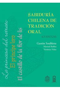 lib-sabiduria-chilena-de-tradicion-oral-ebooks-patagonia-9789561420854