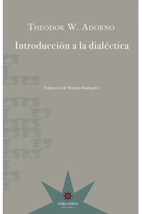 lib-introduccion-a-la-dialectica-eterna-cadencia-9789877120349