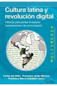 lib-cultura-latina-y-revolucion-digital-gedisa-9788497845892