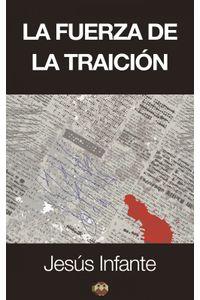 lib-la-fuerza-de-la-traicion-editorial-amarante-9788494164194