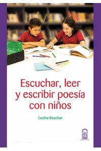 lib-escuchar-leer-y-escribir-poesia-con-ninos-ebooks-patagonia-9789561419711
