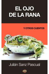 lib-el-ojo-de-la-rana-editorial-amarante-9788494232534
