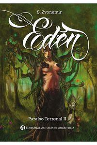 lib-eden-paraiso-terrenal-ii-editorial-autores-de-argentina-9789877115055