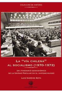 lib-la-via-chilena-al-socialismo-19701973-ebooks-patagonia-9789563570113