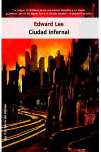 lib-ciudad-infernal-la-factora-de-ideas-9788490184653