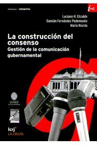lib-la-construccion-del-consenso-la-cruja-9789876012188