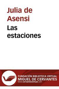 lib-las-estaciones-fundacin-biblioteca-virtual-miguel-de-cervantes-9788493785345