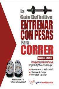 lib-la-guia-definitiva-entrenar-con-pesas-para-correr-priceworld-9781619841055