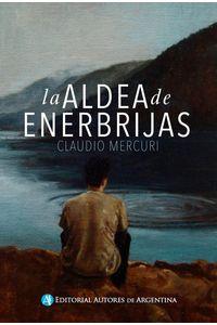 lib-la-aldea-de-enerbrijas-editorial-autores-de-argentina-9789877111897