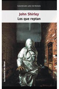 lib-los-que-reptan-la-factora-de-ideas-9788490185957