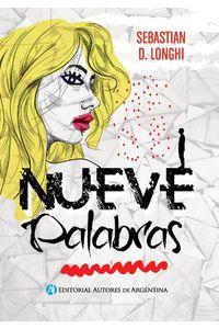 lib-nueve-palabras-editorial-autores-de-argentina-9789877114652