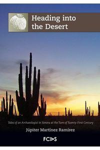 lib-heading-into-the-desert-fundacin-cultural-armella-spitalier-9786078187300