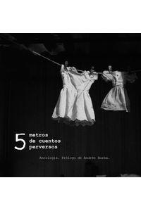 lib-5-metros-de-cuentos-perversos-ebooks-patagonia-9786077818311