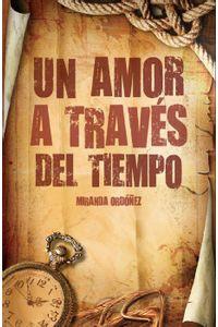 lib-un-amor-a-traves-del-tiempo-ebooks-patagonia-9786078035939