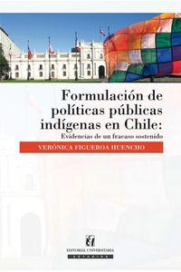 lib-formulacion-de-politicas-publicas-indigenas-en-chile-ebooks-patagonia-9789561124363