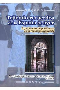 lib-tejiendo-recuerdos-de-la-espana-de-ayer-narcea-9788427718685