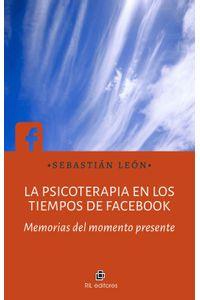 lib-la-psicoterapia-en-los-tiempos-de-facebook-ril-editores-9789560103581