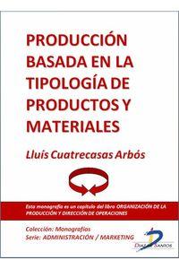 lib-produccion-basada-en-la-tipologia-de-productos-y-materiales-diaz-de-santos-9788499693651