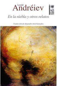 lib-en-la-niebla-y-otros-relatos-ebooks-patagonia-9789560009562