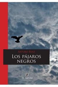 lib-los-pajaros-negros-ril-editores-9789562847254