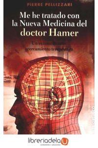 ag-me-he-tratado-con-la-nueva-medicina-del-doctor-hammer-un-extraordinario-acercamiento-terapeutico-9788497777490