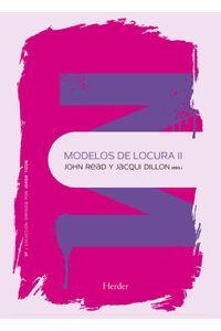 lib-modelos-de-locura-ii-herder-editorial-9788425437441