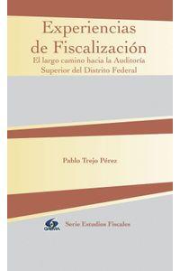 lib-experiencias-de-fiscalizacion-innovacin-editorial-lagares-de-mxico-9786074104752