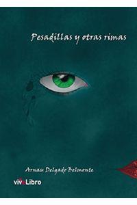 lib-pesadillas-y-otras-rimas-vivelibro-9788416563074